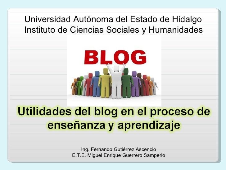 Universidad Autónoma del Estado de Hidalgo Instituto de Ciencias Sociales y Humanidades Ing. Fernando Gutiérrez Ascencio E...