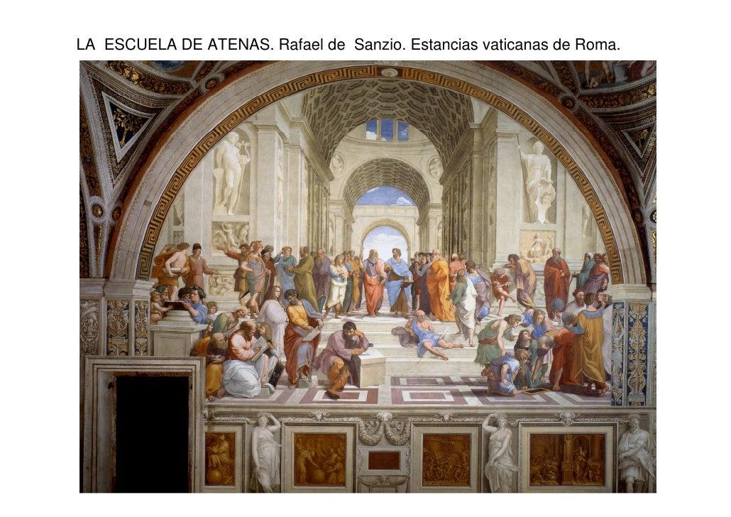LA ESCUELA DE ATENAS. Rafael de Sanzio. Estancias vaticanas de Roma.