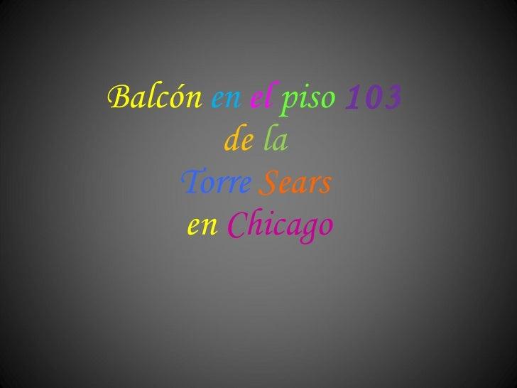 Balcon piso 103 Torre Sears en Chicago
