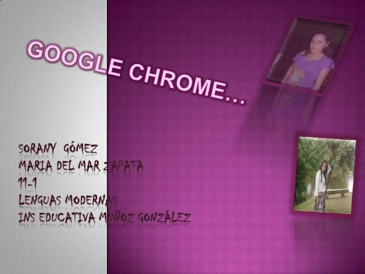 presentacion GOOGLE CHROME