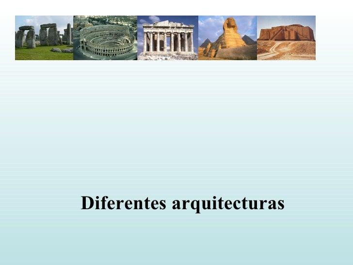 Diferentes arquitecturas