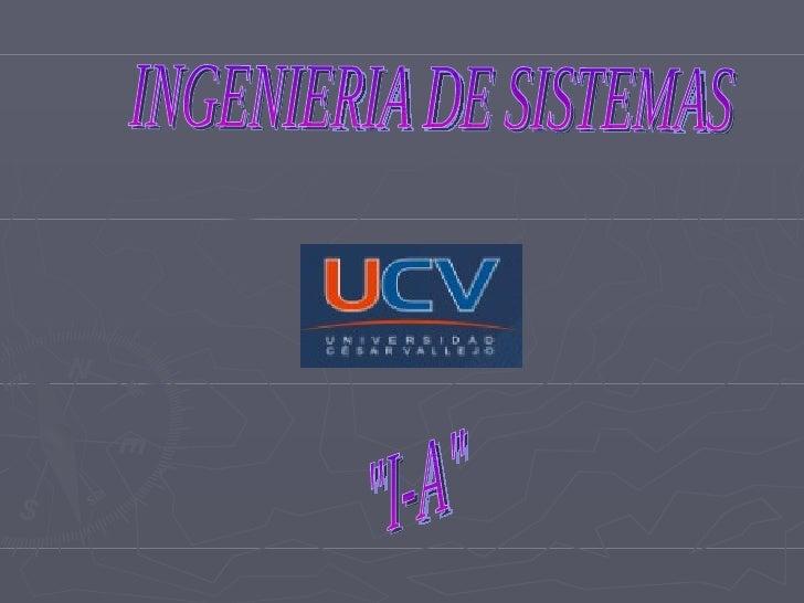 """INGENIERIA DE SISTEMAS """"I-A"""""""