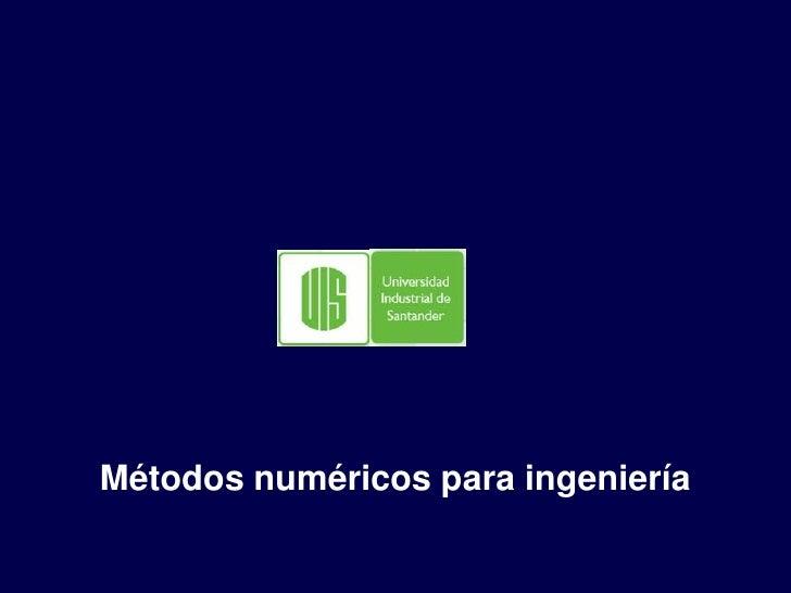 Métodos numéricos para ingeniería<br />