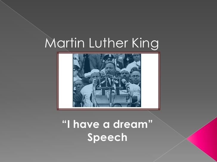 """Martin Luther King<br />""""I have a dream""""<br />Speech<br />"""
