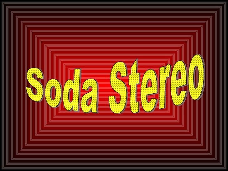Soda Stereo!!!