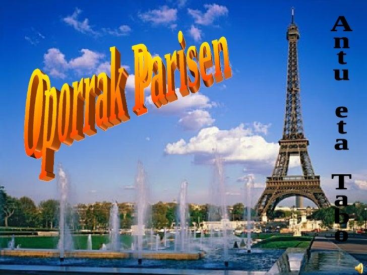 Oporrak Parisen Antu eta Tabo