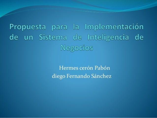 Hermes cerón Pabón diego Fernando Sánchez