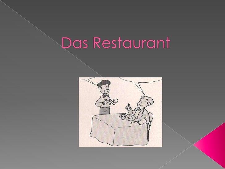 Das Restaurant <br />