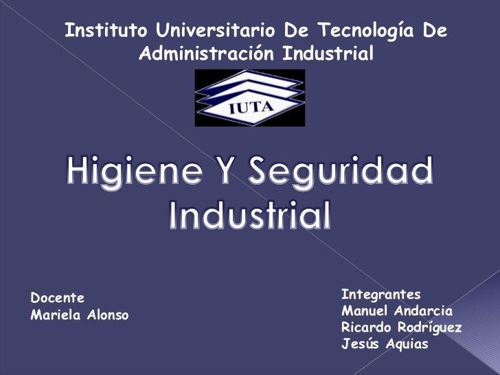 Instituto Universitario De Tecnología De Administración Industrial Docente Mariela Alonso Integrantes Manuel Andarcia Rica...