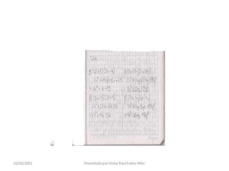 22/02/2011<br />Presentado por Victor Raul Castro Mier<br />