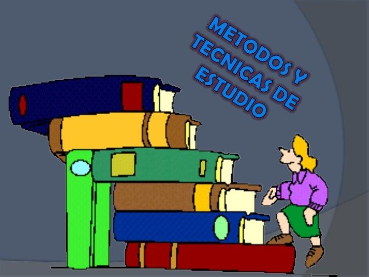 METODOS Y TECNICAS DE ESTUDIO <br />