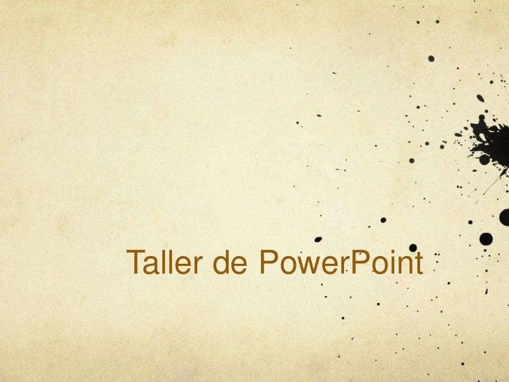 Taller de PowerPoint