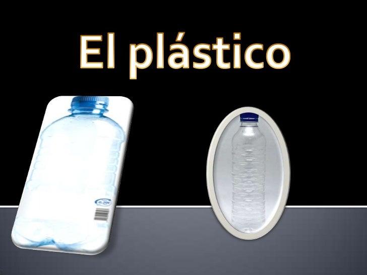 los plasticos y sus propiedades