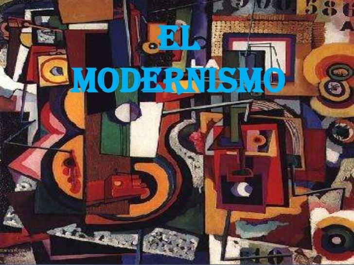 El Modernismo<br />