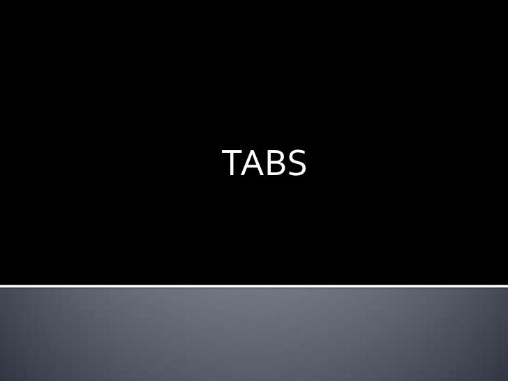 TABS <br />