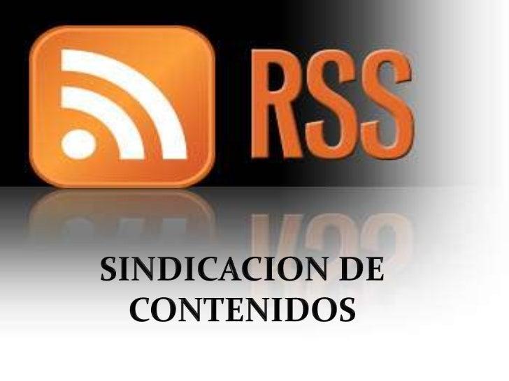 SINDICACION DE CONTENIDOS<br />