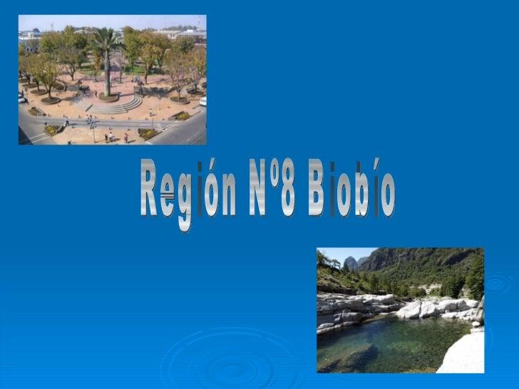 Región Nº8 Biobío
