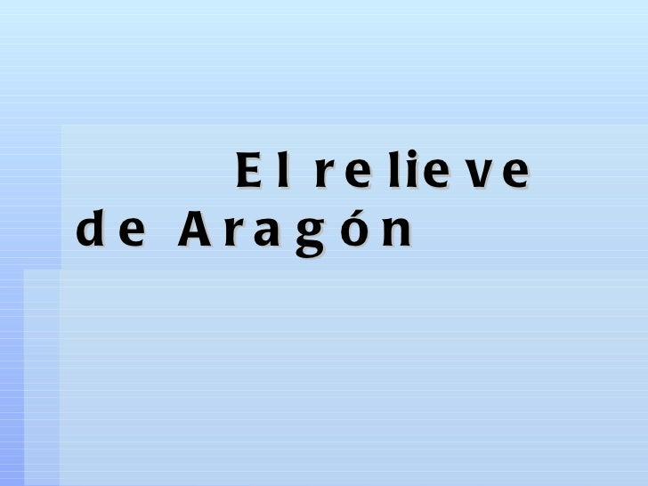 El relieve de Aragón