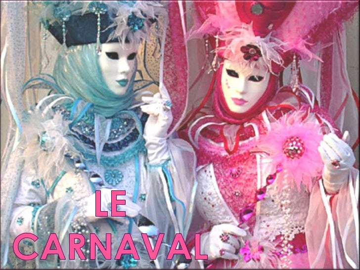 LE CARNAVAL<br />