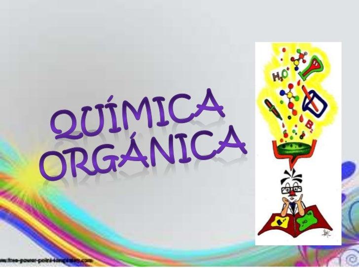 Química orgánica<br />