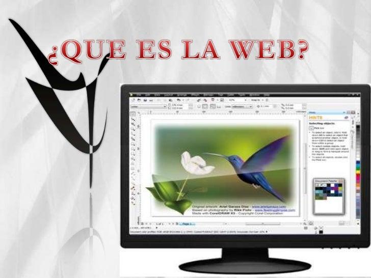 ¿QUE ES LA WEB?<br />