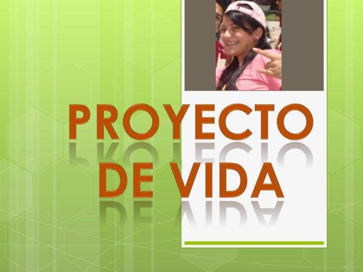 Proyecto DE VIDA<br />