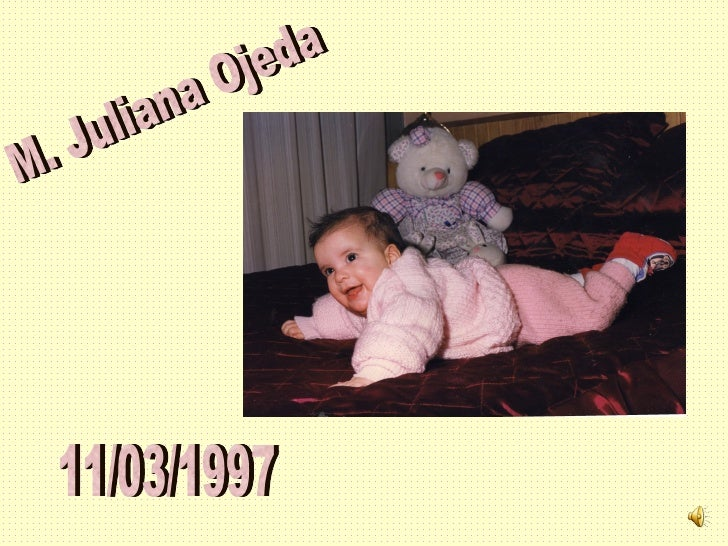 M. Juliana Ojeda 11/03/1997