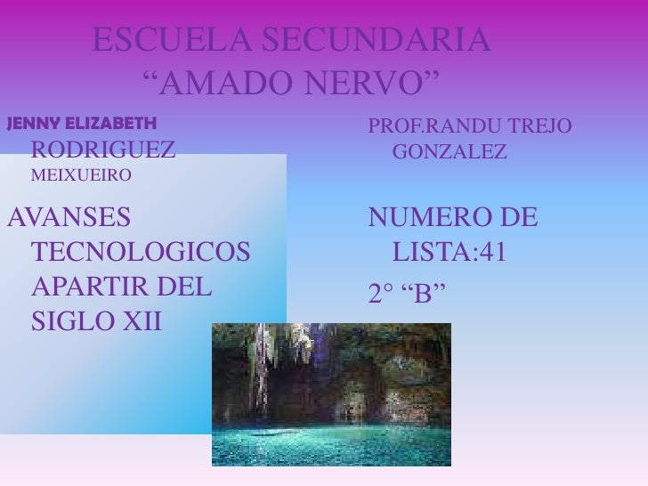 "ESCUELA SECUNDARIA ""AMADO NERVO""<br />PROF.RANDU TREJO GONZALEZ<br />JENNY ELIZABETH RODRIGUEZMEIXUEIRO<br />AVANSES TECNO..."