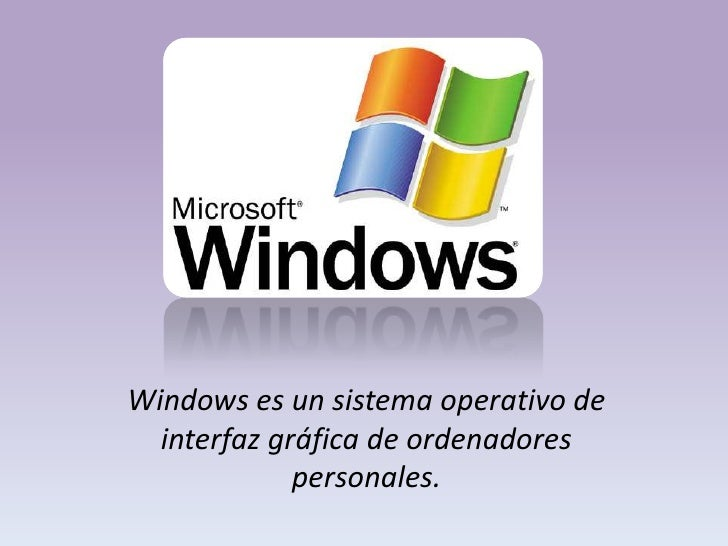 Windows es un sistema operativo de interfaz gráfica de ordenadores personales. <br />