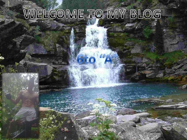 """WELCOME TO MY BLOG <br />6to """"A""""<br />"""