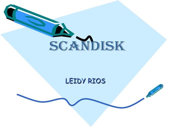 LEIDY RIOS SCANDISK