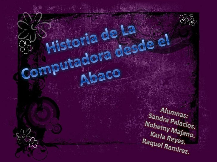 Historia de la Computadora desde el Abaco