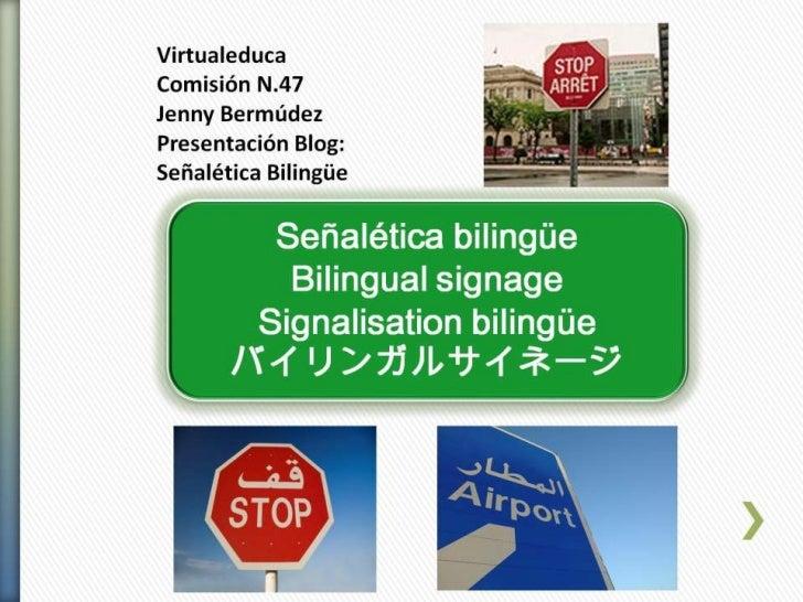 Señalética Bilingüe