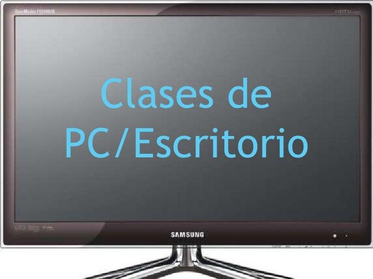 Clases dePC/Escritorio