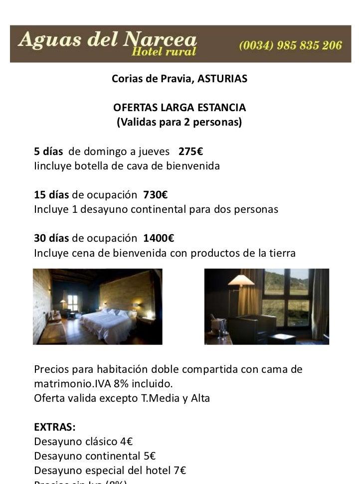 Corias de Pravia, ASTURIAS                OFERTAS LARGA ESTANCIA                (Validas para 2 personas)5 días de domingo...
