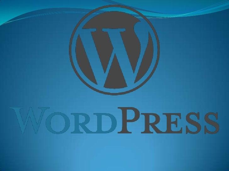  WordPress es un sistema de gestión de contenido enfocado a la  creación de blogs. Desarrollado en PHP y MySQL, bajo lice...