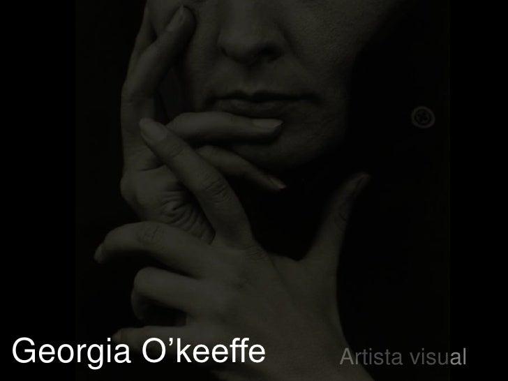 Georgia O'keeffe   Artista visual