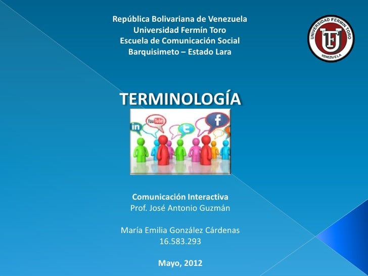 República Bolivariana de Venezuela     Universidad Fermín Toro  Escuela de Comunicación Social    Barquisimeto – Estado La...