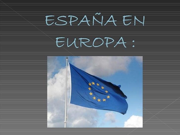    El Acta de Adhesión de España a las    Comunidades Europeas es un tratado    por el que España ingresó en la    Comuni...