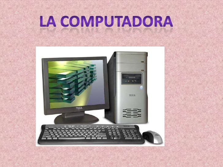 Partes de una computadora:TecladoMouseMonitorGABINETE