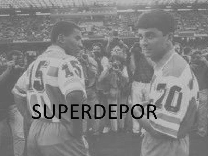 SUPERDEPOR