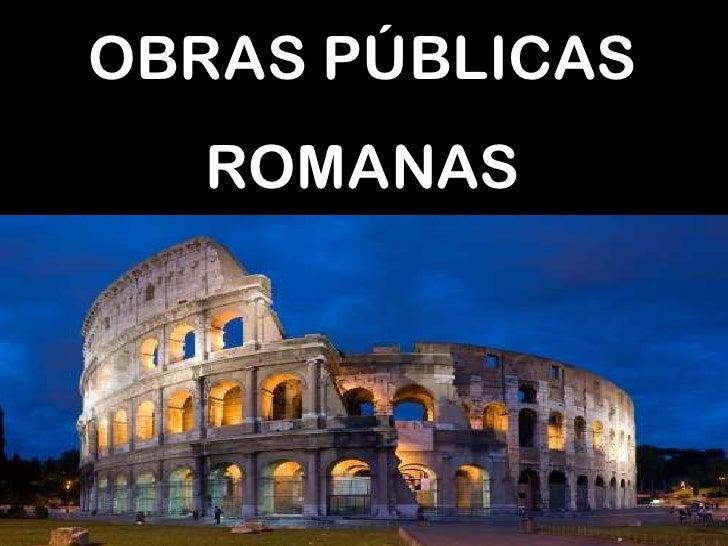 Obras Públicas Romanas.