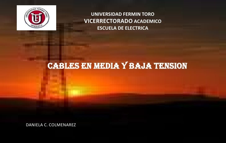 UNIVERSIDAD FERMIN TORO                        VICERRECTORADO ACADEMICO                            ESCUELA DE ELECTRICA   ...