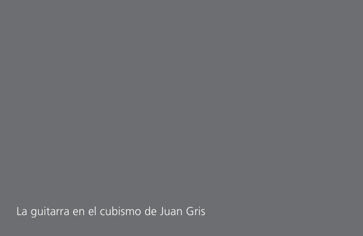 La guitarra en el cubismo de Juan Gris
