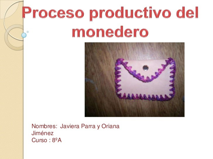 Nombres: Javiera Parra y OrianaJiménezCurso : 8ºA