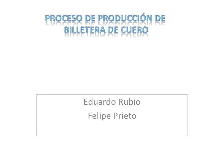 Eduardo Rubio Felipe Prieto
