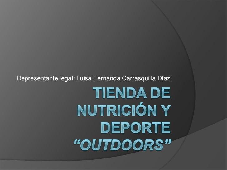 Representante legal: Luisa Fernanda Carrasquilla Díaz