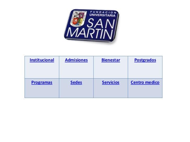 Institucional   Admisiones   Bienestar    PostgradosProgramas         Sedes      Servicios   Centro medico