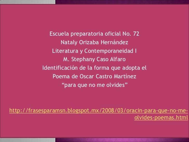 Escuela preparatoria oficial No. 72                   Nataly Orizaba Hernández               Literatura y Contemporaneidad...