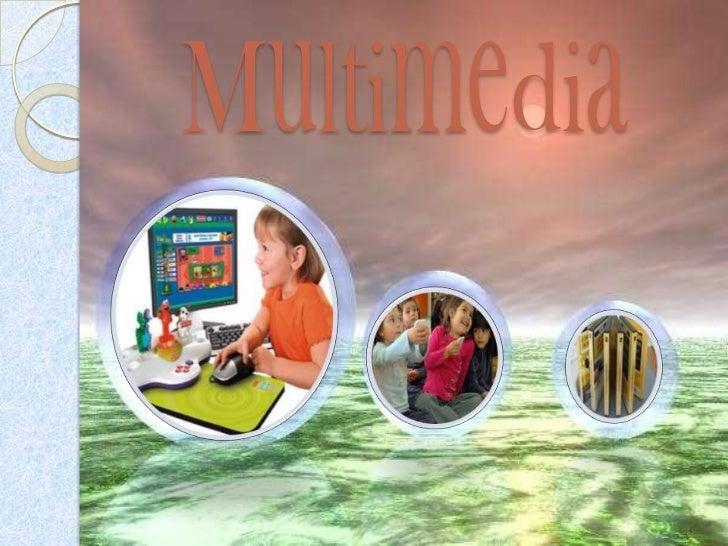 Introducción   El presente trabajo pretende    analizar la importancia de los    sistemas multimedia en el proceso    de ...